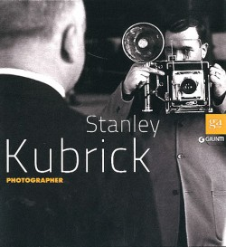 Stanley Kubrick Photographer - Catalogue d'exposition des Musées royaux des Beaux-Arts de Belgique