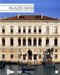Palazzo Grassi (French / English / Italian edition)