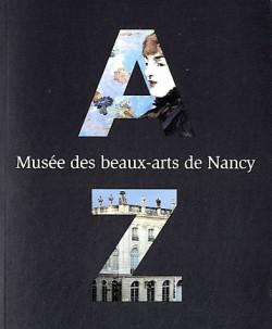 Musée des Beaux-arts de Nancy, abécédaire des collections