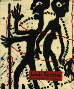 Louis Soutter, le tremblement de la modernité - Catalogue d'exposition