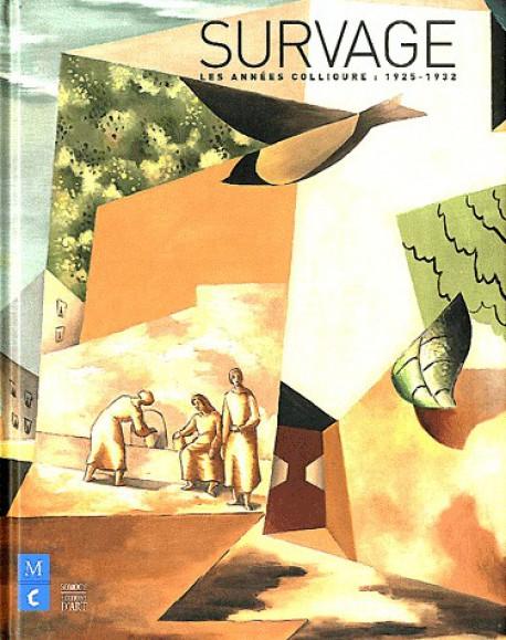Survage. Les années Collioure (1925-1932) - Catalogue d'exposition