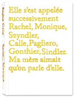 Rachel, Monique... de Sophie Calle