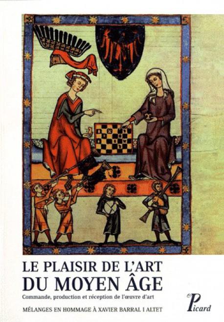 Le Plaisir de l'art du Moyen Age