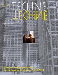 Techné n°34 - La Conservation préventive - Une démarche évolutive, 1990-2010