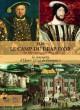 1520 Le Camp du Drap d'Or, la rencontre d'Henri VIII et de François Ier - Catalogue d'exposition