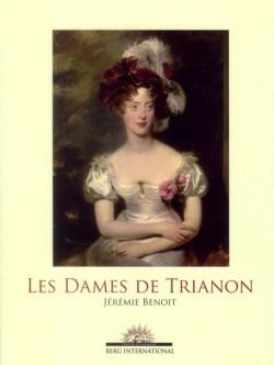 Les Dames de Trianon - Catalogue d'exposition du château de Versailles