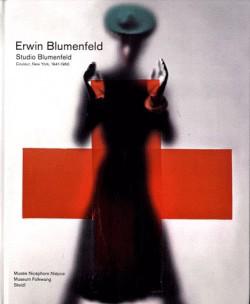 Erwin Blumenfeld Studio, New York, 1941-1960 - Catalogue d'exposition