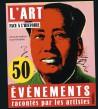 L'Art face à l'Histoire, 50 événements racontés par les artistes - Pour adolescents