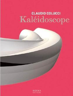 Claudio Colucci, kaléidoscope