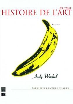 Histoire de l'Art N°69/2011 - Parallèles entre les Arts