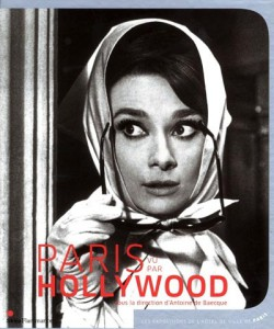 Paris seen by Hollywood - Exhibition catalogue (English version)