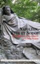 Napoléon, Rude et Noisot : histoire d'un monument d'outre-tombe