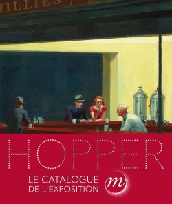 "Exhibition catalogue ""Edward Hopper"" at the Galeries nationales of the Grand Palais, Paris (French version)"