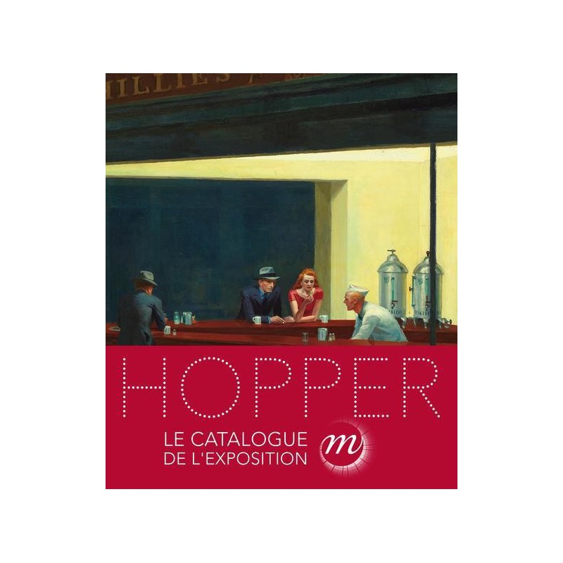 Catalogue de l 39 exposition edward hopper grand palais paris - Exposition paris grand palais ...