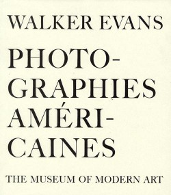 Walker Evans, photographies américaines, Museum of Modern Art