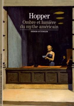Hopper - Ombre et lumière du mythe américain