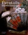 Les Éventails impressionnistes
