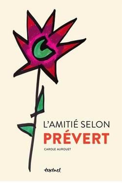 L' Amitié selon Prévert