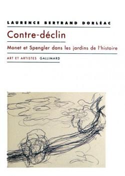 Contre-déclin - Monet et Spengler dans les jardins de l'histoire