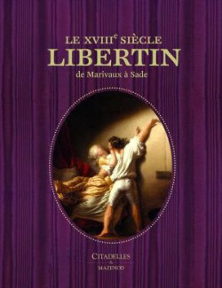 Le XVIIIe siecle libertin