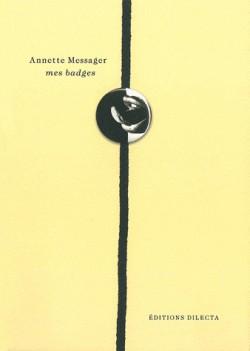 Mes badges, Annette Messager