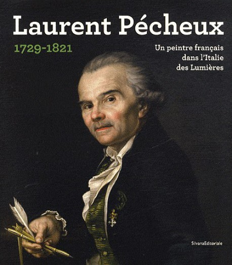 Catalogue d'exposition Laurent Pécheux, un peintre français dans l'Italie des Lumières