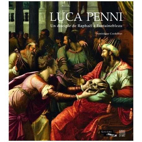 Catalogue d'exposition Luca Penni, un disciple de Raphaël à Fontainebleau - Musée du Louvre