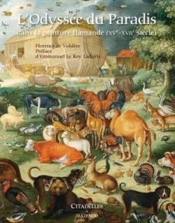 L'odyssée du paradis dans la peinture flamande, XVe-XVIIIe siècles