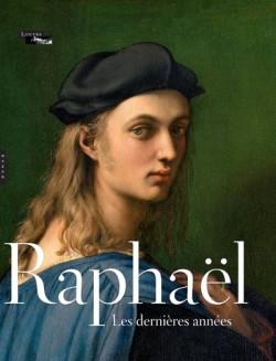 Catalogue d'exposition Raphaël, les dernières années - Musée du Louvre