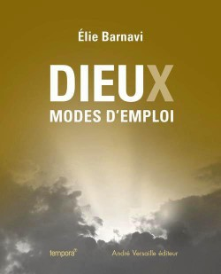 Catalogue d'exposition Dieu(x), modes d'emploi - Petit Palais