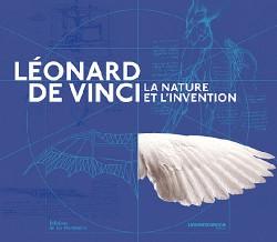 Catalogue d'exposition Léonard de Vinci, la nature et l'invention - Cité des Sciences et de l'industrie