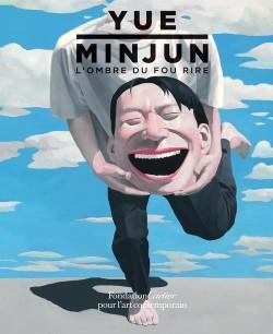 Catalogue d'exposition Yue Minjun, l'ombre du fou rire - Fondation Cartier (Edition bilingue Français/Anglais)