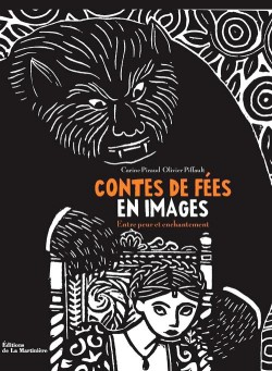 Livre d'art Contes de fées en images, entre peur et enchantement
