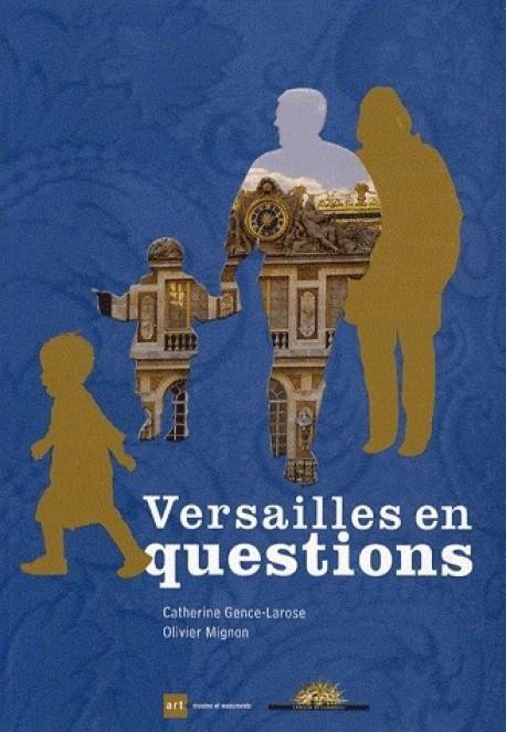 Versailles en questions - Livres d'art famille