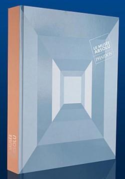 Livre d'art - Le musée absolu