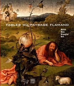 Catalogue d'exposition Fables du paysage flamand -  Palais des Beaux-Arts de Lille