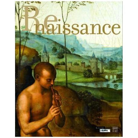 Catalogue d'exposition Renaissance - Louvre-Lens