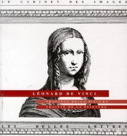 Traité de la peinture par Léonard de Vinci (Edition Bilingue Italien / Francais)