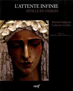 L'attente infinie - Séville en vierges