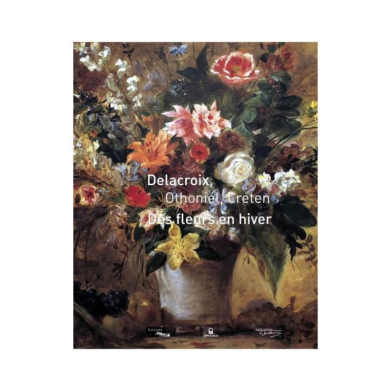 Catalogue exposition delacroix othoniel creten for Catalogue de fleurs