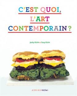 C'est quoi, l'art contemporain