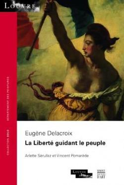 La liberté guidant le peuple, Eugène Delacroix - Collection SOLO