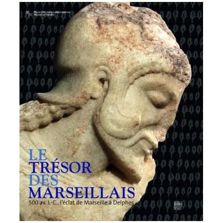 Catalogue d'exposition Le Trésor des Marseillais - Musée d'Archéologie méditerranéenne