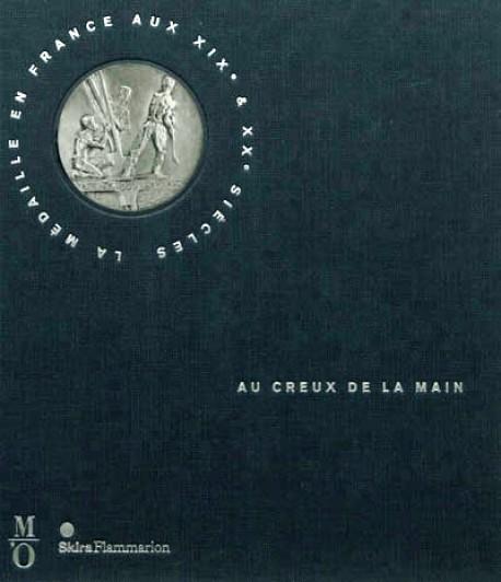 Au creux de la main, la médaille aux XIXe et XXe siècles - BNF