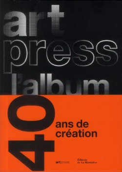 Artpress l'album, 40 ans pour la création