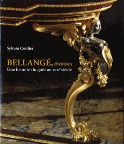 Bellangé, ébénistes. Une histoire du goût au XIXe siècle