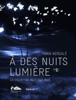 Catalogue d'exposition Yann Kersalé. A des nuits lumière