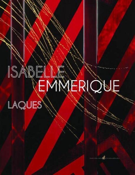 Isabelle Emmerique, laques