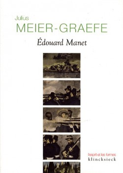 Edouard Manet, monographie de Julius Meier-Graefe