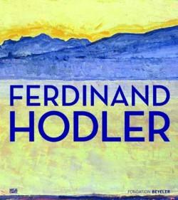 Exhibition catalogue Ferdinand Hodler (English version) - Beyeler Foundation, Switzerland